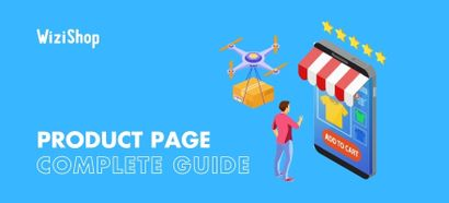 Creating the best product page for your online store in 2021: a complete guide